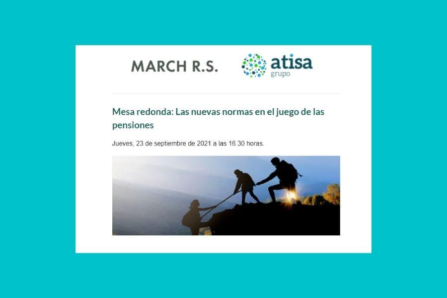 """""""Mesa redonda: Las nuevas normas en el juego de las pensiones"""" organizada por March"""